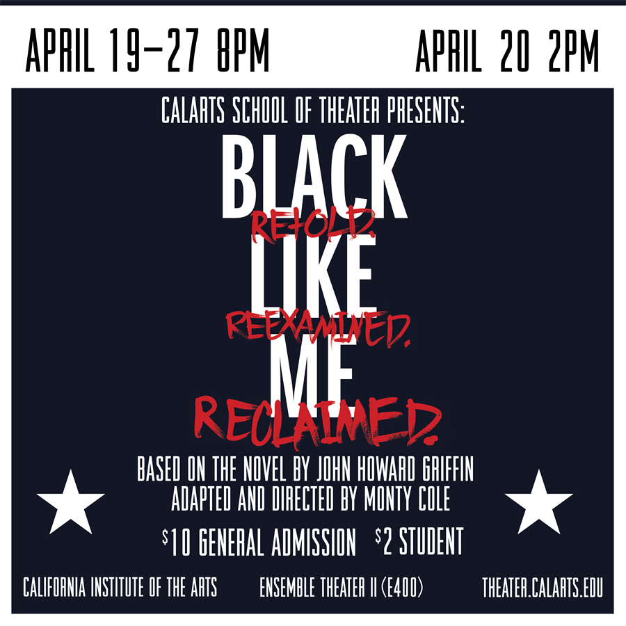 CalArts School of Theater Presents: 'Black Like Me'